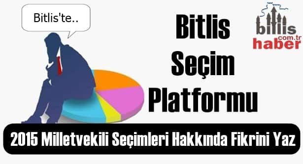 2015 Bitlis Milletvekili Seçimleri Hakkında Fikrini Yaz