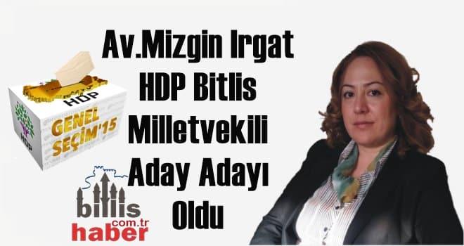 Av.Mizgin Irgat HDP Bitlis Milletvekili Aday Adayı Oldu