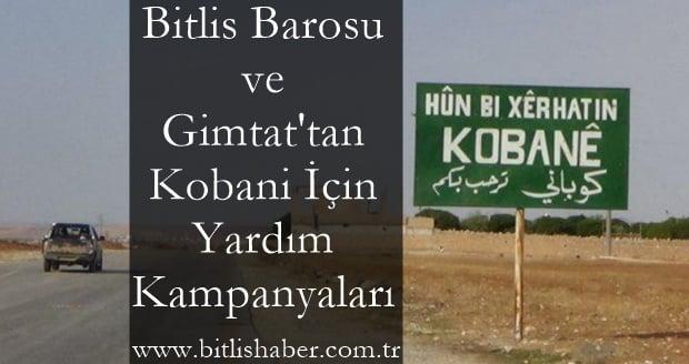 Bitlis Barosu ve Gimtat'tan Kobani İçin Yardım Kampanyaları