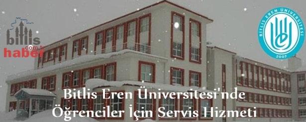 Bitlis Eren Üniversitesi'nde Öğrenciler İçin Servis Hizmeti