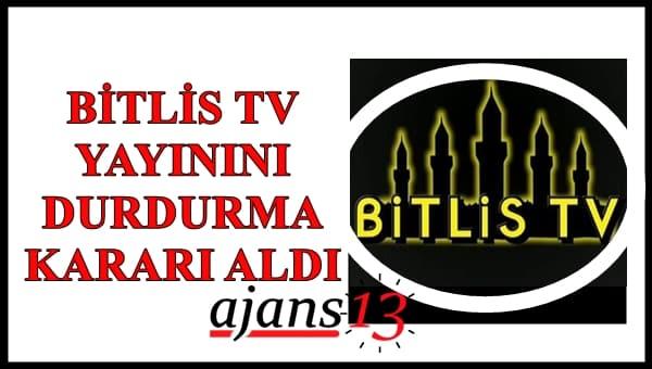 Bitlis TV Yayınını Durdurma Kararı Aldı