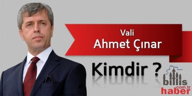 Bitlis Valisi Ahmet Çınar Kimdir?