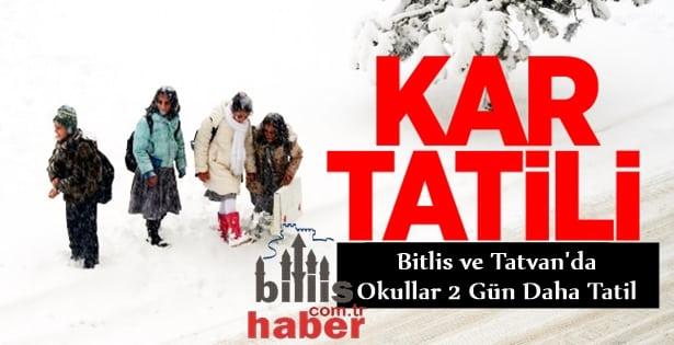 Bitlis ve Tatvan'da Okullar 2 Gün Daha Tatil Edildi