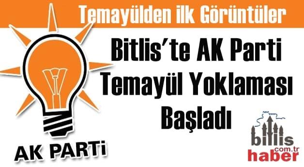Bitlis'te AK Parti Temayül Yoklaması Başladı
