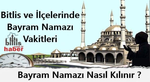 Bitlis'te Bayram Namazı Saat Kaçta