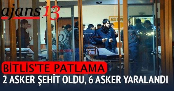 Bitlis'te Patlama: 2 şehit, 6 yaralı