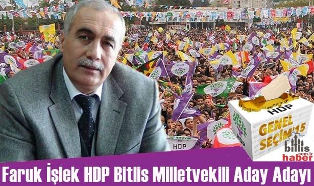 Faruk İşlek HDP Bitlis Milletvekili Aday Adayı