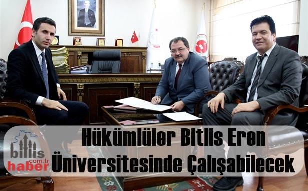 Hükümlüler Bitlis Eren Üniversitesinde Çalışabilecek