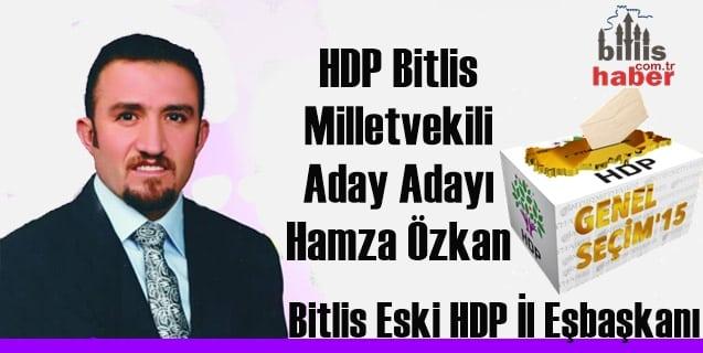 HDP Bitlis Milletvekili Aday Adayı Hamza Özkan