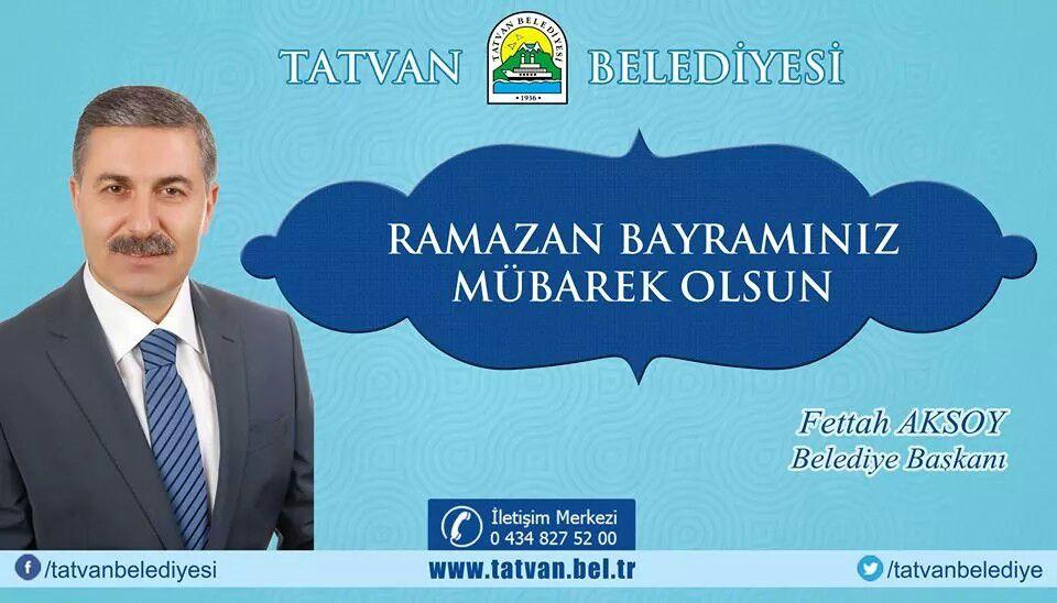 Tatvan Belediye Başkanının Ramazan Bayramı Mesajı