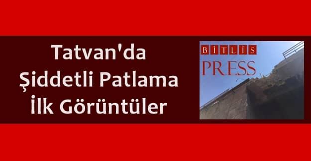 Tatvan'da Şiddetli Patlama