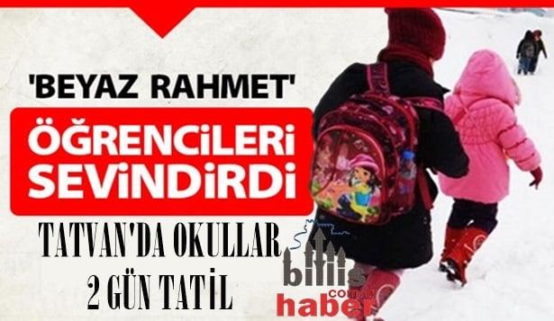 Tatvan'da Okullar 2 Gün Tatil Edildi