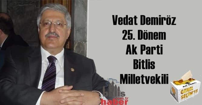 Vedat Demiröz 25. Dönem AK Parti Bitlis Milletvekili