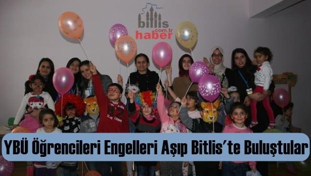 YBÜ Öğrencileri Engelleri Aşıp Bitlis'te Buluştular
