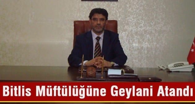 Bitlis Müftülüğüne Yeni Müftü Atandı